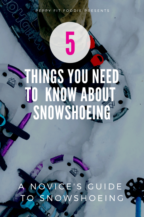 A novice's guide to snowshoeing