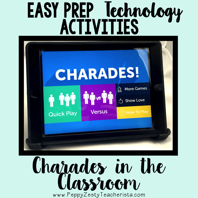 Charades in the classroom! Technology digital learning