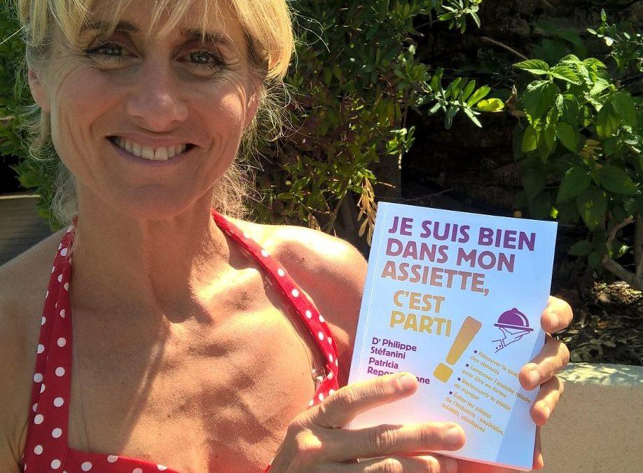 Interview de Patricia Repon Naturopathe pour le lancement de son livre «Je suis bien dans mon assiette, c'est parti»