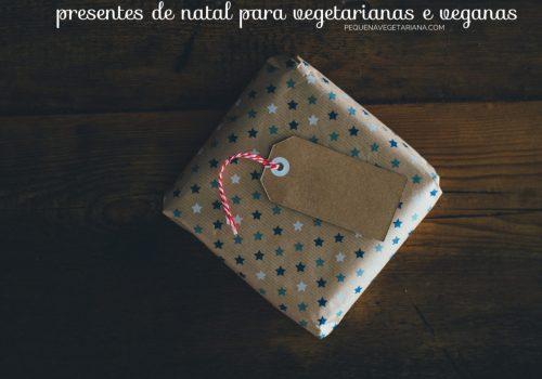 presentes de natal para vegetarianas e veganas