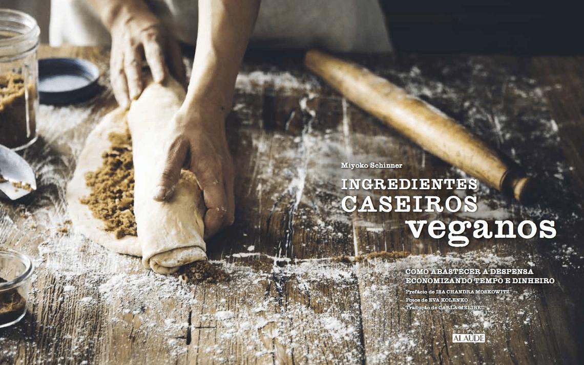 Livro ingredientes caseiros veganos por Miyoko Schinner, Livro de receitas, livro de culinária
