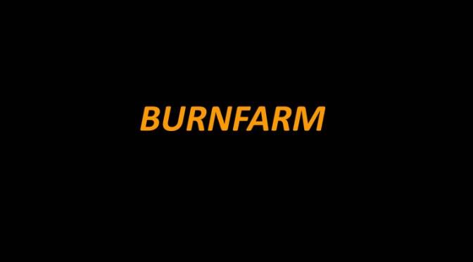 Burnfarm