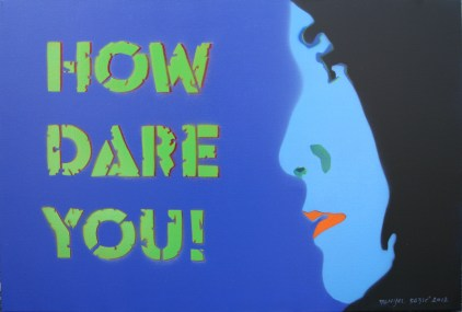 How dare you!, 2012, 50x70 cm, acrylic and spray on canvas
