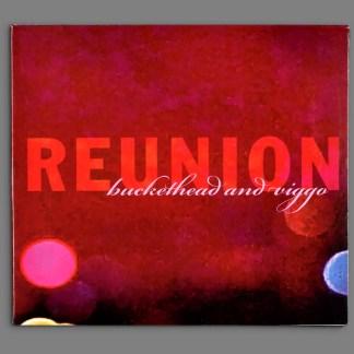 Reunion CD by Buckethead and Viggo Mortensen