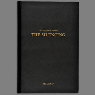 The Silencing by Alix Lambert