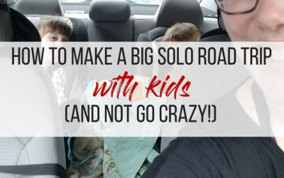 How I Did a Big Solo Road Trip, With Kids (And Didn't Go Crazy!)