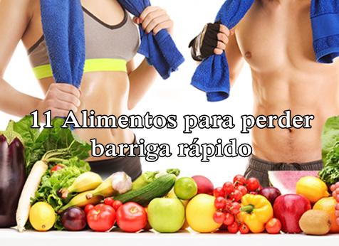 Alimentos para perder barriga rápido