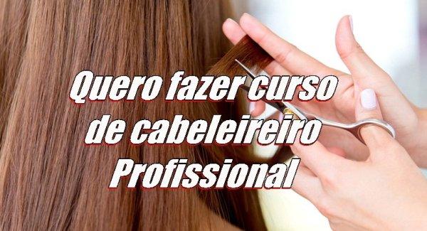 Quero fazer curso de cabeleireiro