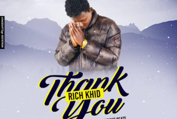 Rich Khid – Thank You (Prod By. Romeo Beats)