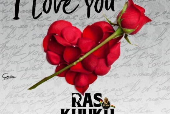 Ras Kuuku – I Love You (Prod. By Kv Bangerz)