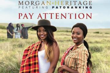 Morgan Heritage Ft. Patoranking - Pay Attention