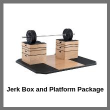 Jerk Box and Platform Package