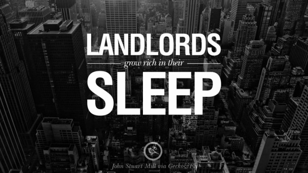Landlords grow rich in their sleep