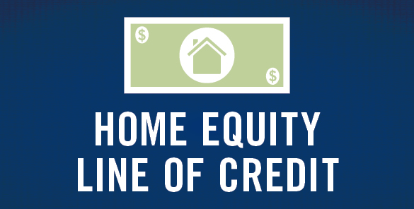 What is a Home Equity Line of Credit or HELOC?