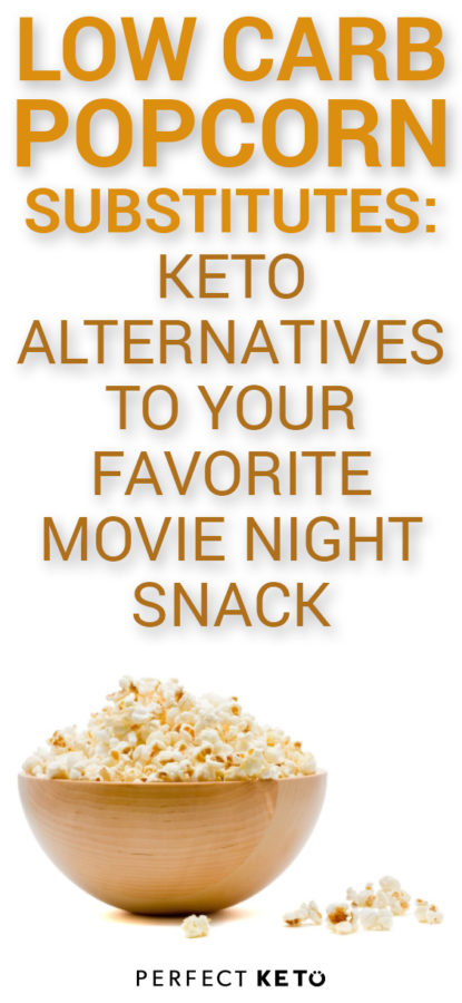 carbs in popcorn keto options for your