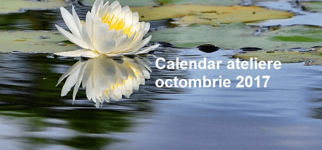 Calendar ateliere Octombrie 2017