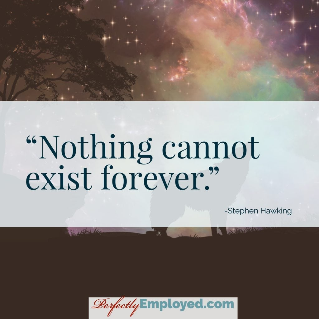 Nothing cannot exist forever