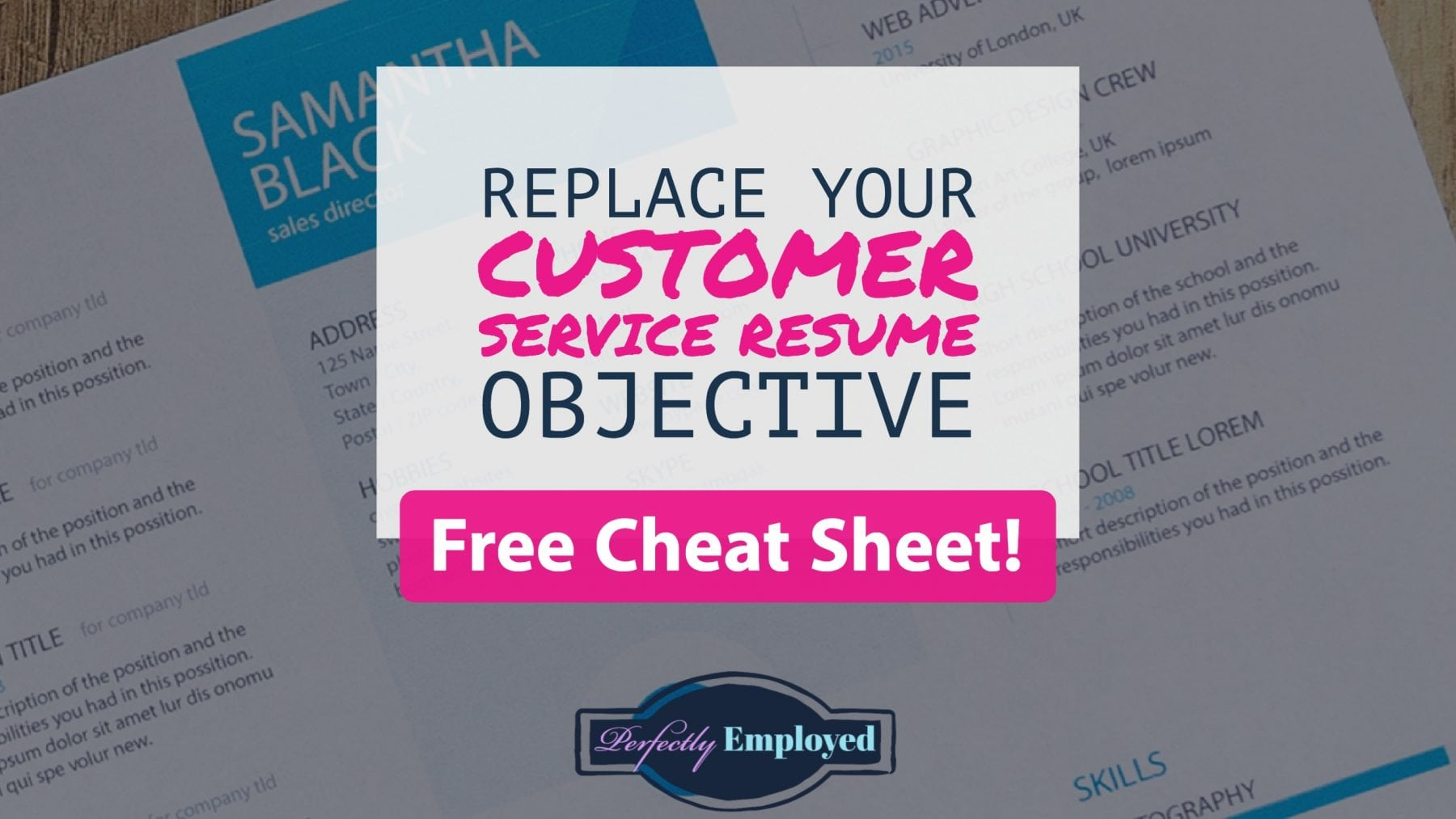 Replace your customer service resume objective - feature