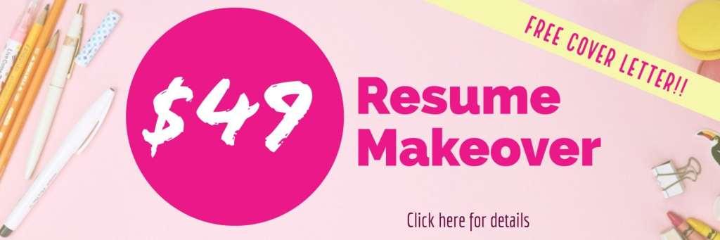 $49 Resume Makeover