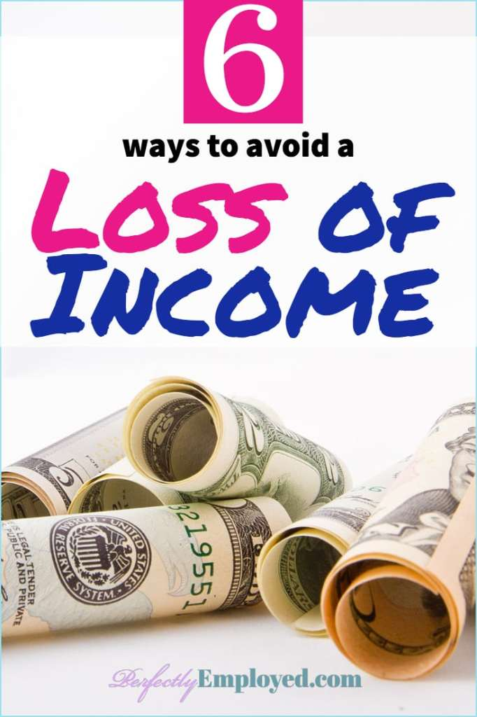 6 Ways to Avoid a Loss of Income - #manageinvestments #layoff #sickdays #resume #career #careeradvice