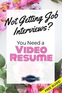 "Not Getting Job Interviews? You Need a Video Resume. Free ""What to Say in a Video Resume"" Guide! #videoresume #career #getajob"