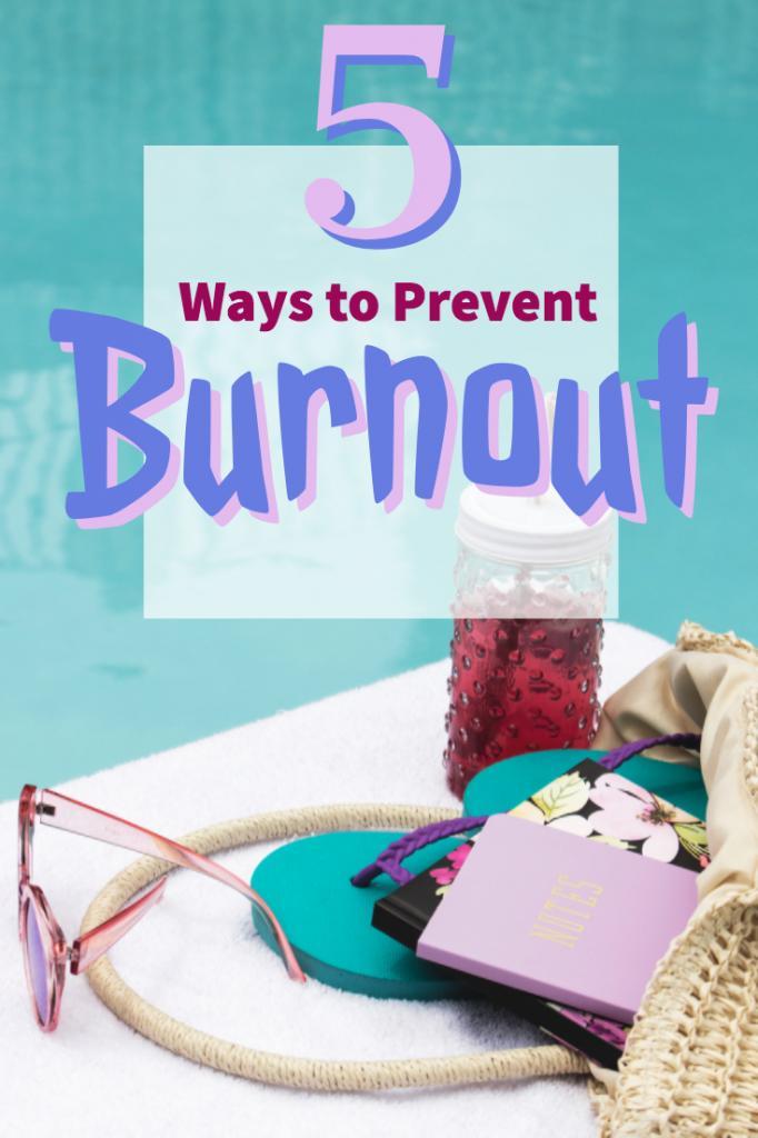 5 Ways to Prevent Burnout - #burnout #career #careeradvice