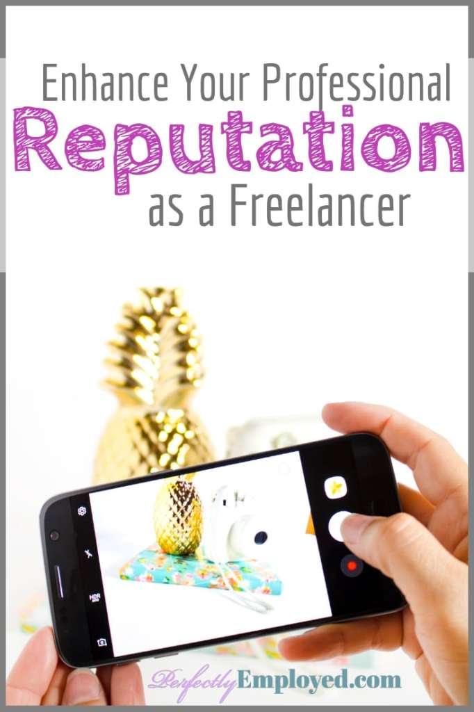 Enhance Your Professional Reputation as a Freelancer - #reputation #freelance #career