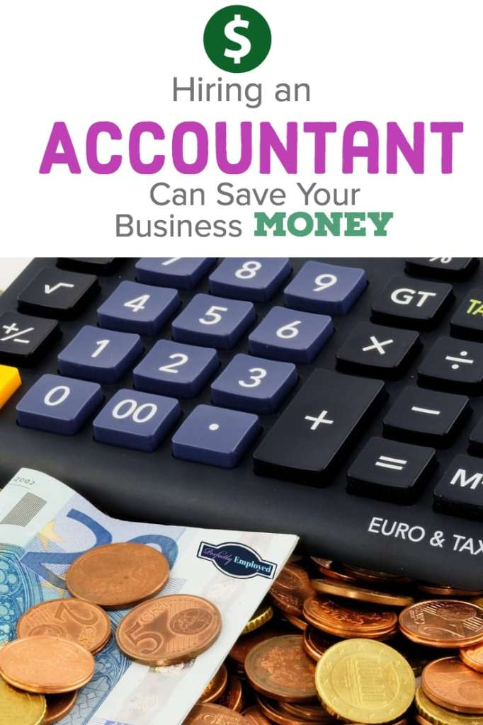 Hiring an Accountant Can Save Your Business Money