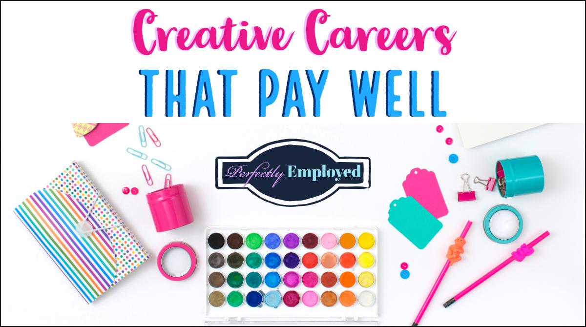Creative Careers That Pay Well - #career #careeradvice