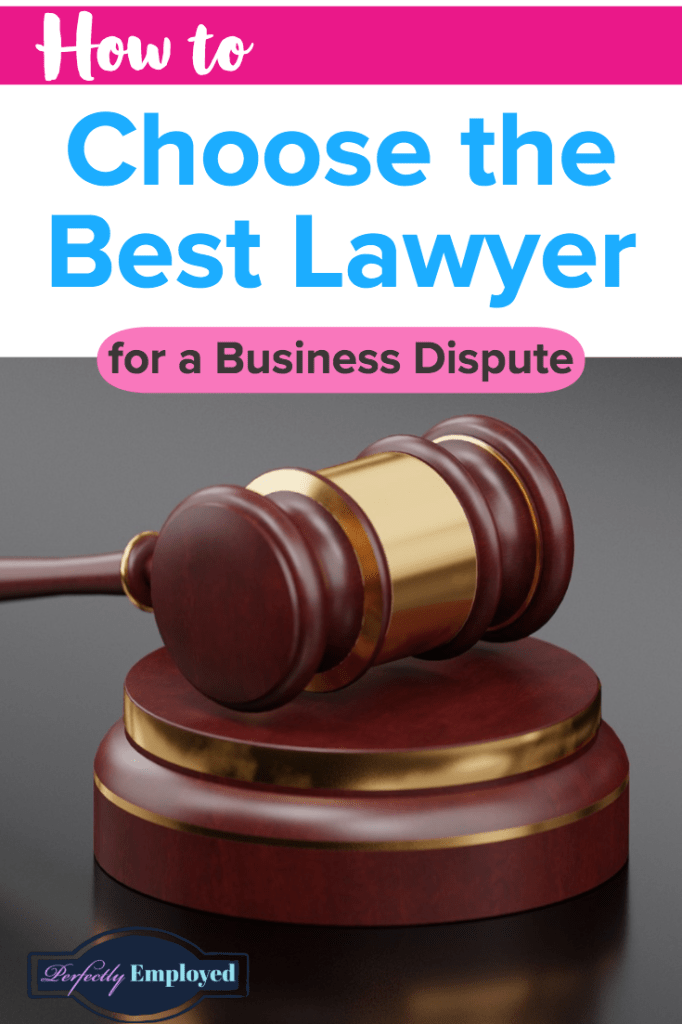 How to Choose the Best Lawyer for a Business Dispute - #career #business #lawyer