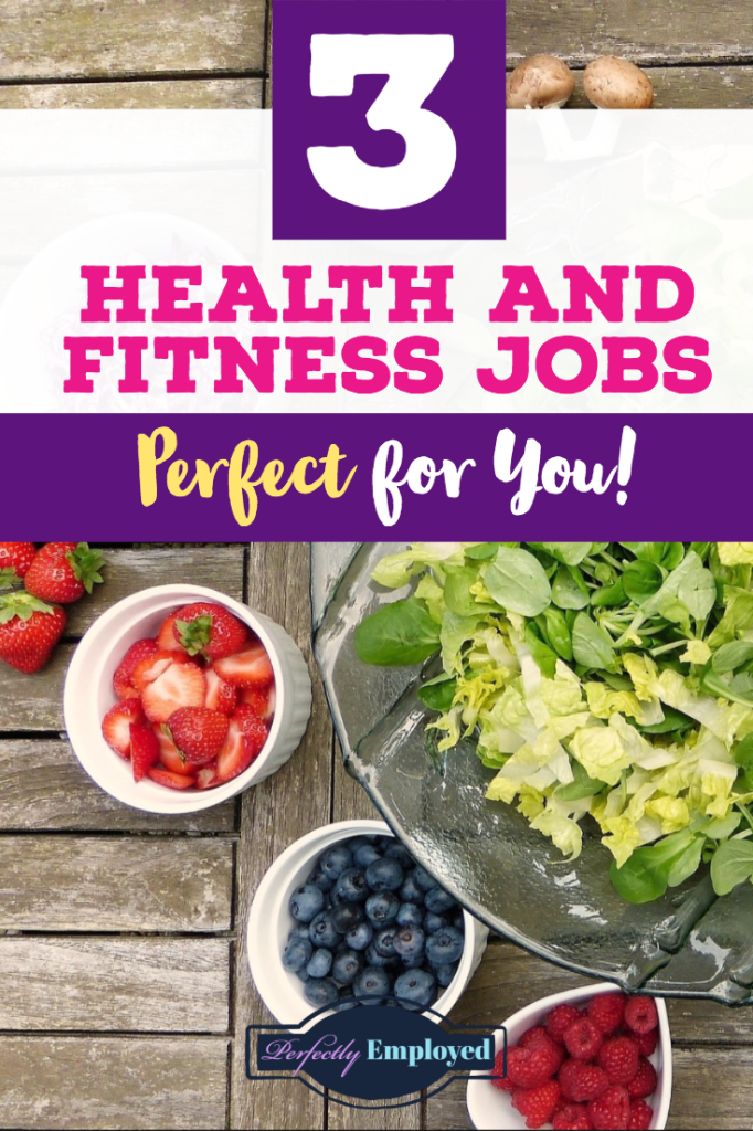 3 Health and Fitness Jobs Perfect for You - #healthjobs #fitnessjobs #career #careeradvice