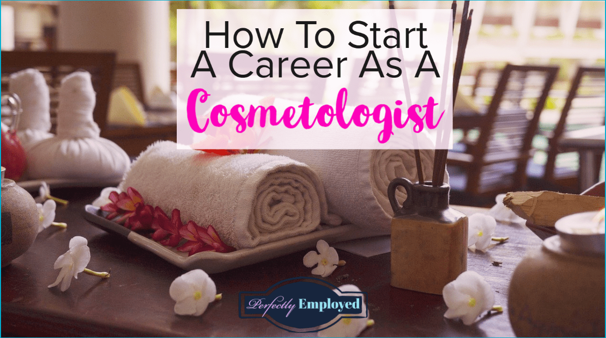 How To Start A Career As A Cosmetologist - #career, #careeradvice, #cosmetology