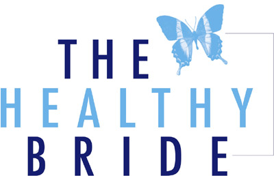 The Healthy Bride: Getting Brides Healthy and Looking Great!