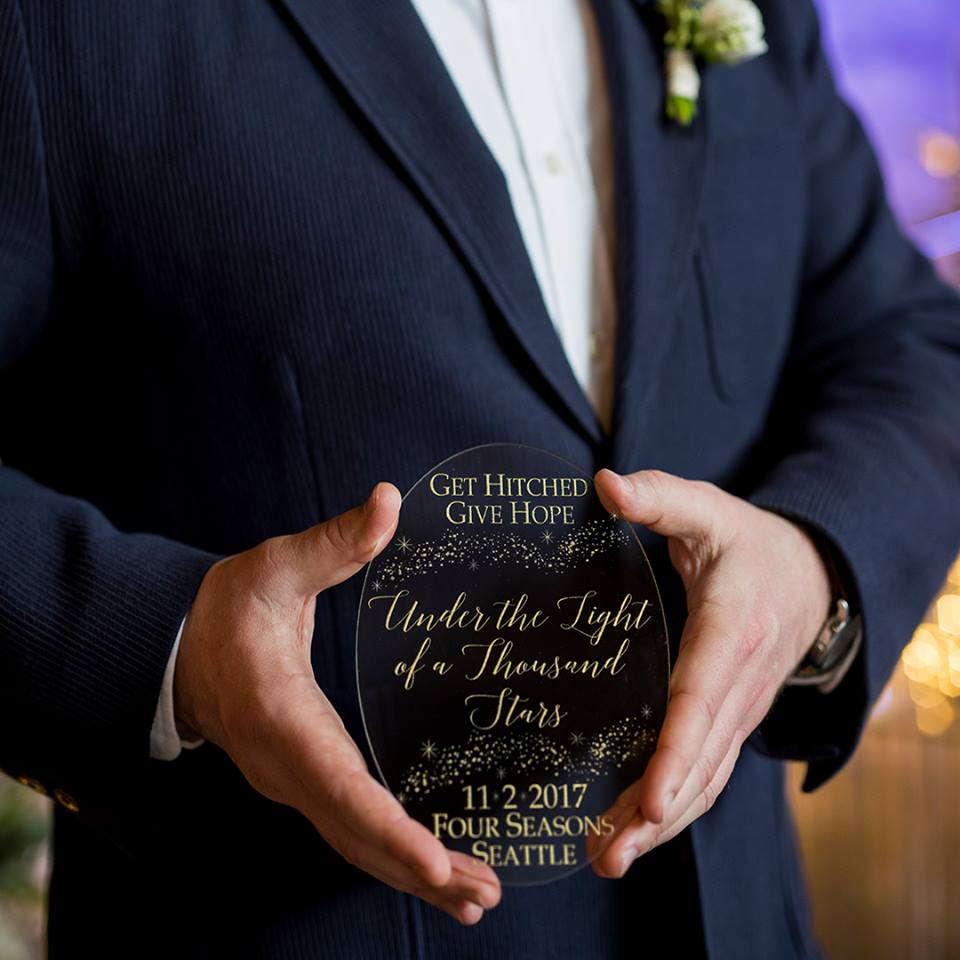 Get Hitched, Give Hope 2017 | GHGH sign | The Four Seasons Seattle | Perfectly Posh Events, Seattle and Portland Wedding Planner