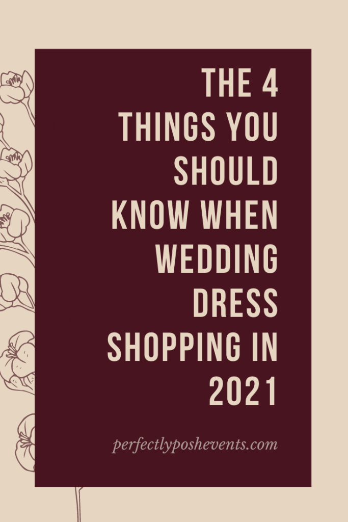 4 Things You Should Know When Wedding Dress Shopping in 2021 | Presented by Perfectly Posh Events with Nyanza Bridal