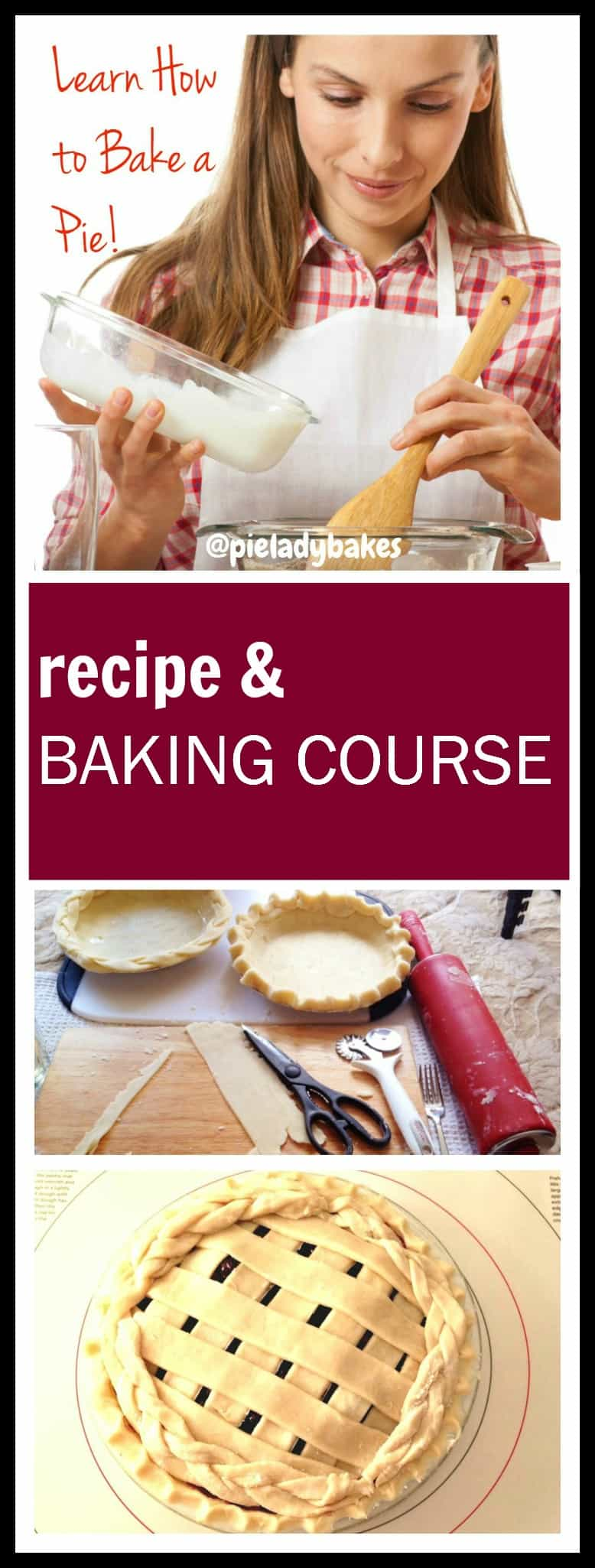 Learn to Bake A Pie and Make the Best Pie Crust ever!