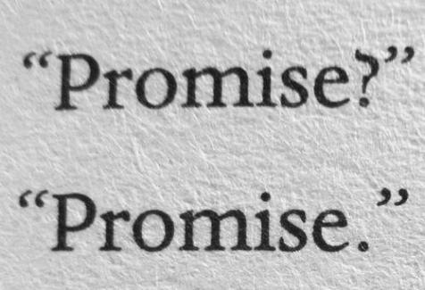 But you promised...