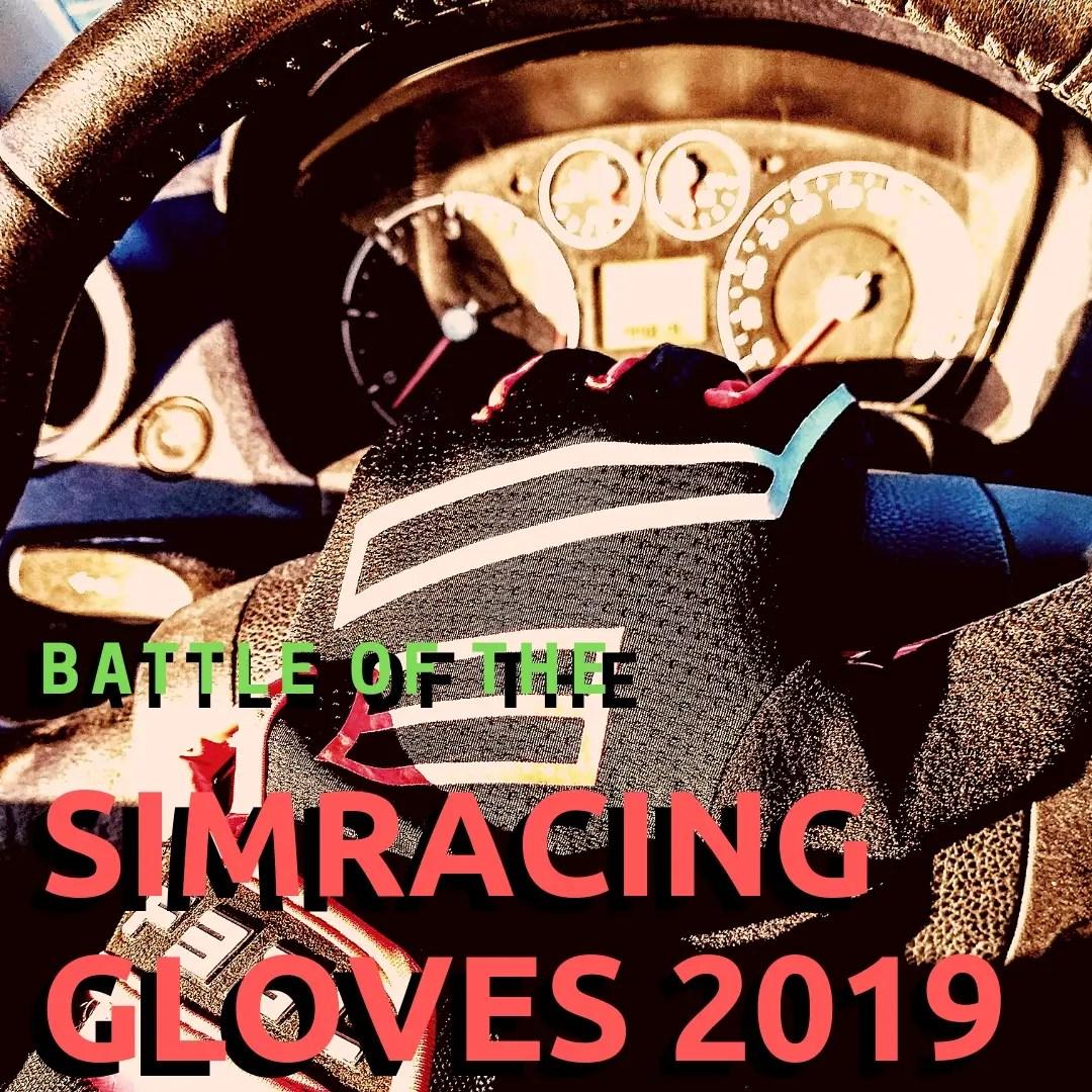 Battle of the Racing Gloves 2019 - PerfectSimracer com