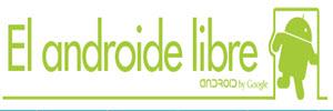 El Androide Libre, un blog de Android con muy buen contenido en español