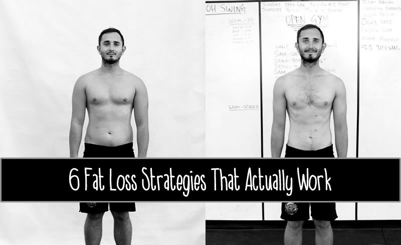 6 Fat Loss Strategies that Actually Work