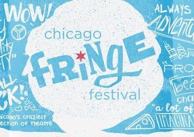 Guide to Chicago Fringe Fest 2018