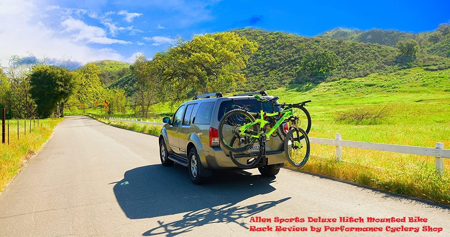 Allen Sports Deluxe Hitch Mounted Bike Rack Review by Performance Cyclery Shop
