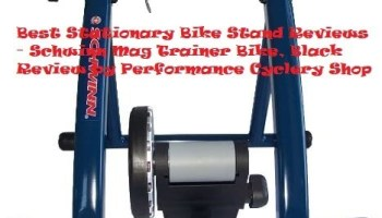 Best Stationary Bike Stand Reviews Schwinn Mag Trainer Bike Black Review by Performance Cyclery Shop 2 - Stationary Bike Stand - Find the Right Stationary Bike Trainer or Indoor Bike Trainer in 2020