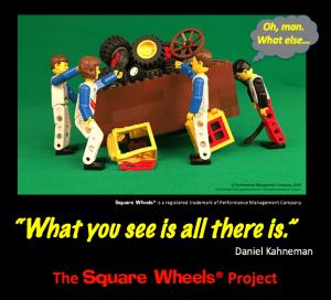 Daniel Kahneman quote on a Square Wheels image by Scott Simmerman