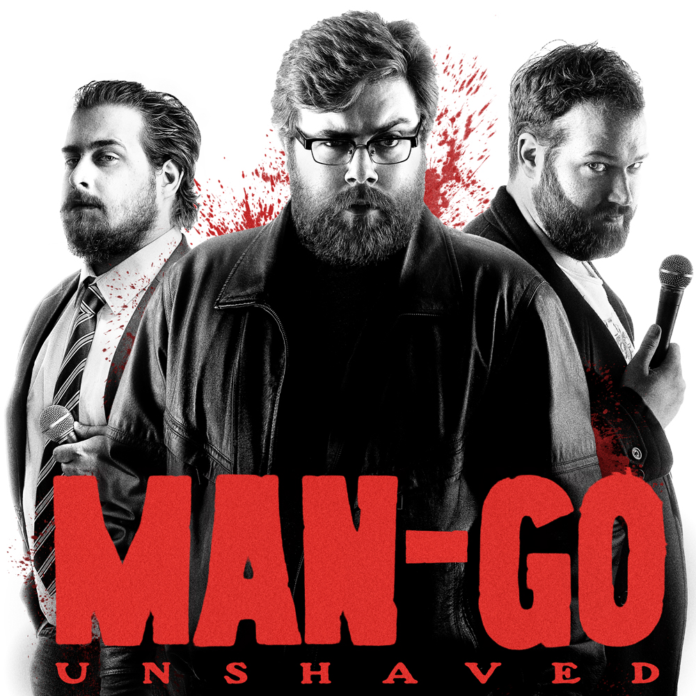 Man-Go Unshaved at the Camden Fringe