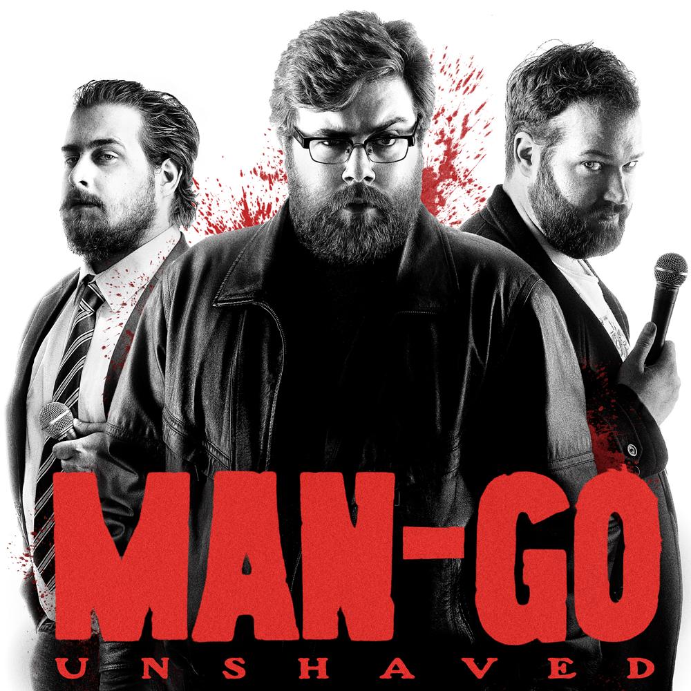 Man-Go Unshaved at the Camden Fringe