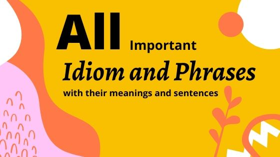 Idiom and phrases
