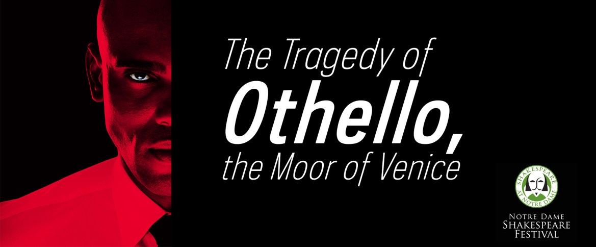 Notre Dame Shakespeare Festival Announces Casting for Othello