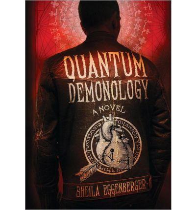 Quantum Demonology Sheila Eggenberger BookDepository