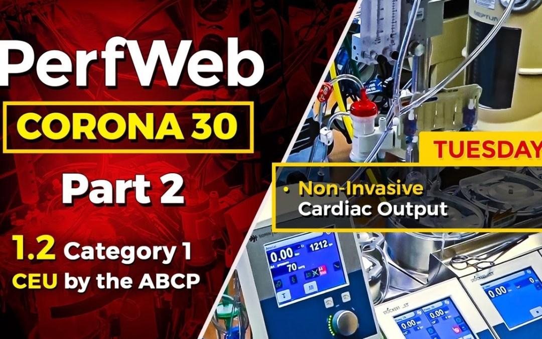 Corona 30 Part 2 Day 2 – Non-Invasive Cardiac Output